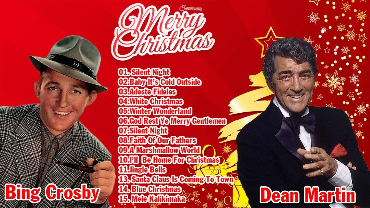 Dean Martin Christmas.Bing Crosby Dean Martin Christmas Songs Bing Crosby Christmas Songs Full Album
