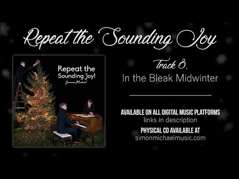 In the Bleak Midwinter - Repeat the Sounding Joy (Audio Only)
