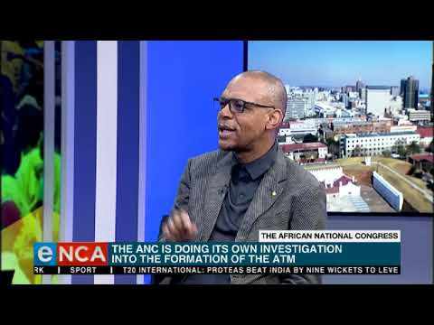ANC Investigates The Formation Of ATM