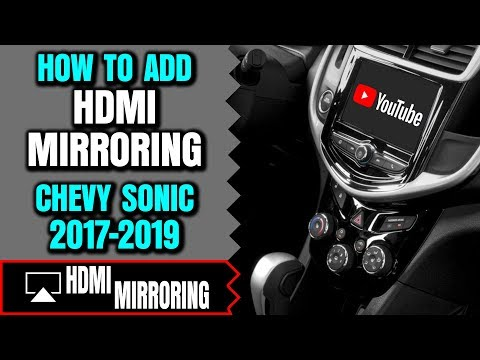Chevy Sonic Screen Mirroring - How To Add HDMI Port Chevrolet Sonic Smartphone Screen Mirroring