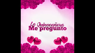 LA QUINCEAÑERA ME PREGUNTO - Liam Z Ft DJ Peligro (MIXTAPE) @DJPELIGROPERU