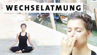 Yoga Wechselatmung für Anfänger - für Konzentration, Innere Balance & gegen Stress, Kopfschmerzen