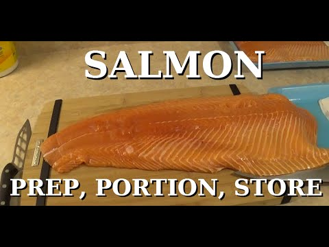 SALMON: How To Prep, Portion & Store