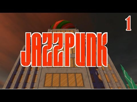 Jazzpunk - Surreal Adventure Game, Manly Let's Play Pt.1