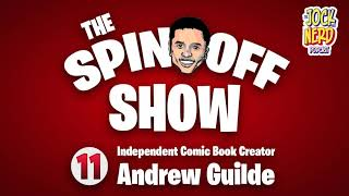 TSS 011: Independent Comic Book Creator Andrew Guilde
