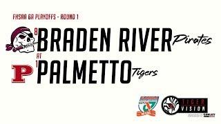 8 Braden River Vs 1 Palmetto Round 1  2019 FHSAA 6A Playoffs