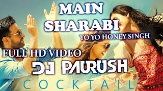 Mein Sharabi | Remix | Cocktail | Saif Ai Khan, Deepika Padukone | Yo Yo Honey Singh | DJ Paurush