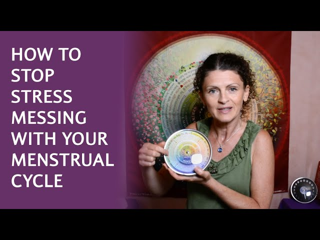How to stop stress messing with your Menstrual Cycle