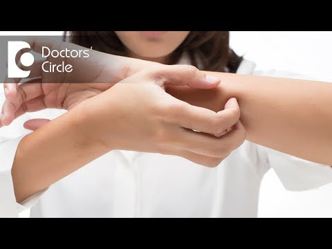 Causes for itchy hands with wrinkled finger and its management - Dr. Aruna Prasad