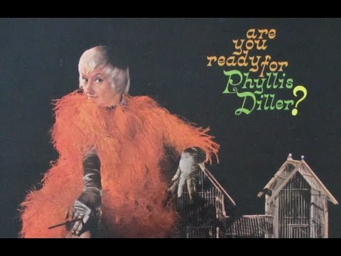 """Phyllis Diller """"Are You Ready For Phyllis Diller?"""" 1962 FULL ALBUM"""