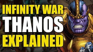Infinity War: Thanos Explained