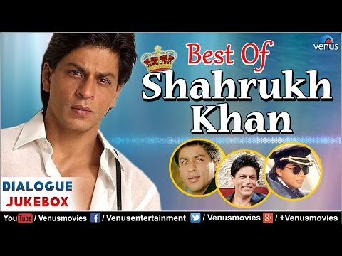 Best Of SHAH RUKH KHAN : Superhit Bollywood Hindi Dialogues | Video Jukebox | Hindi Movies