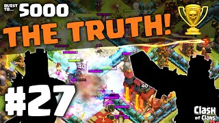 "Clash of Clans ""The TRUTH!"" Quest to 5000 Trophies in Clash #27 ♦ CoC ♦"