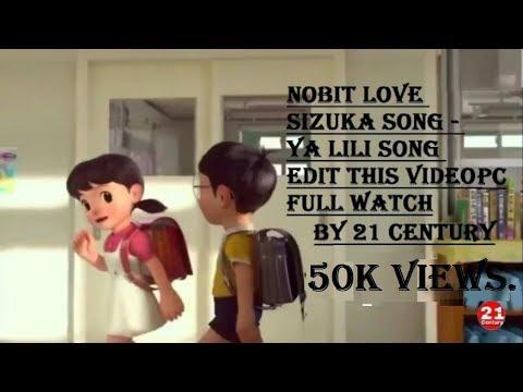 Nobita And Sizuka Love Video Song Name Ya LiLi Song Edit Me In Video
