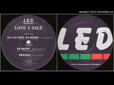 Love 4 Sale – Do You Feel So Right (D.J. Joe Remix – 1992)