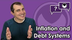 Bitcoin Q&A: Inflation and debt systems