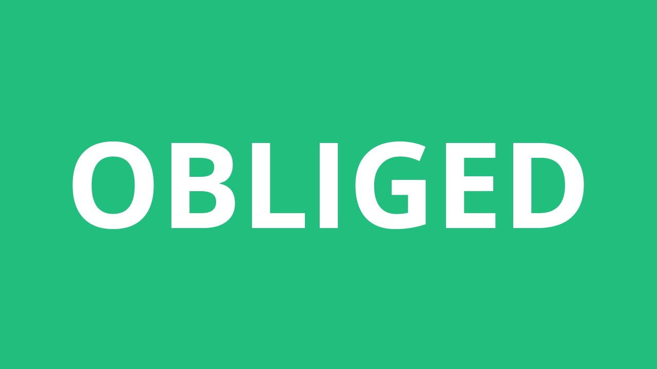 How To Pronounce Obliged - Pronunciation Academy