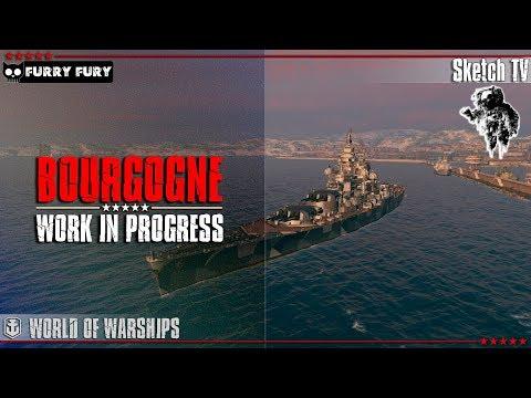 BOURGOGNE - WORK IN PROGRESS! World of Warships. Sketch TV