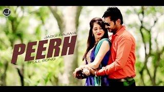 Peerh   Jaggi Bajwa   Full HD Song   Japas Music