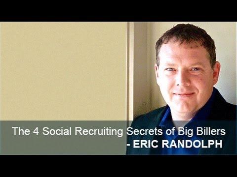 The 4 Social Recruiting Secrets of Big Billers