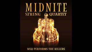Mr. Brightside MSQ Performs The Killers by Midnite String Quartet