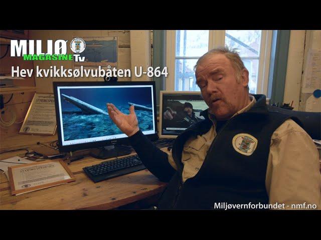 Miljømagasinet TV 5 2020 Hev kvikksølvubåten U-864