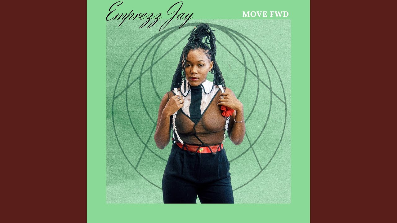 """Emprezz Jay Introduces Her Outstanding Track """"Move Fwd"""""""