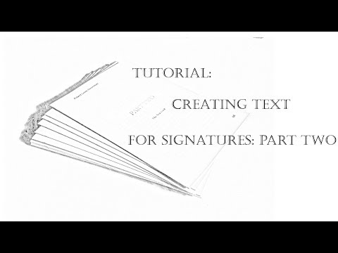 How To: Preparing and Printing Signatures - Bookbinding Tutorial Part 2