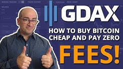 How To Buy Bitcoin Cheap And Pay No Fees On GDAX! (Coinbase Pro)