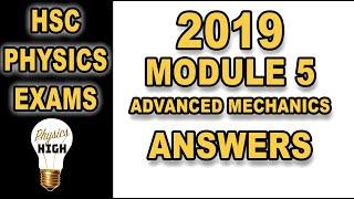 Answers to the HSC Physics exam 2019 - Module 5 - Advanced Mechanics