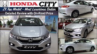 Honda City Zx Top Model 2019 Detailed Review with On Road Price | City Top Model Zx
