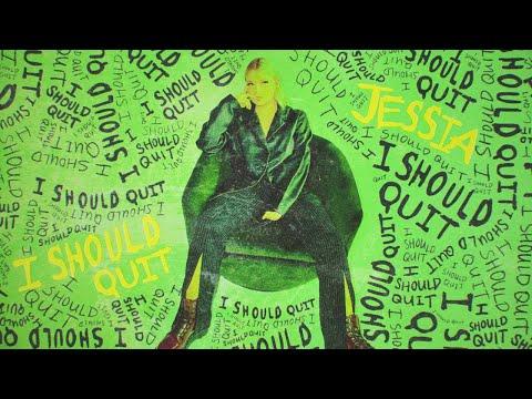 JESSIA - I Should Quit (Audio)
