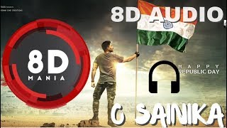 O Sainika || 8D AUDIO || Naa Peru Surya Naa illu India || Allu Arjun, Anu Emmanuel