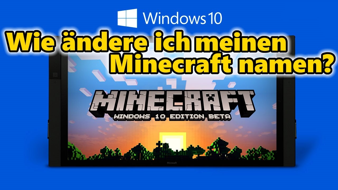 how to change minecraft windows 10 name