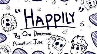 One Direction - Happily [Animated Music Video]