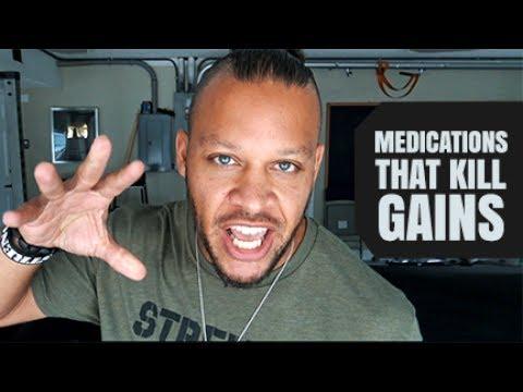 Medications That Kill Gains
