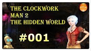 The Clockwork Man 2 #001 Let´s Wimmel * Nacht im Schacht *
