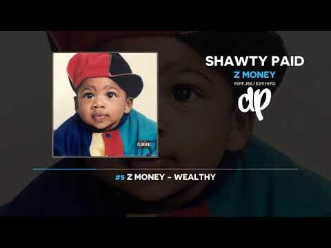 Z Money - Shawty Paid (FULL MIXTAPE) Mp3