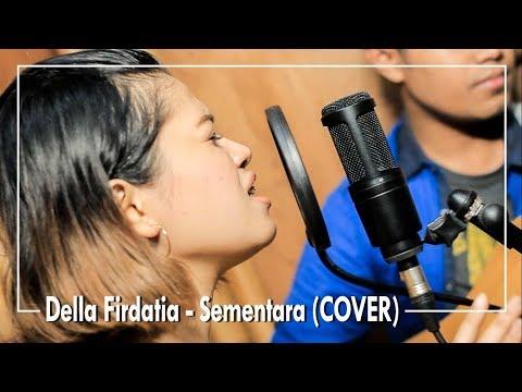 FLOAT - Sementara (COVER) By Della Firdatia
