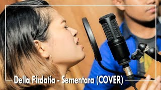 FLOAT - Sementara (COVER) by Della Firdatia