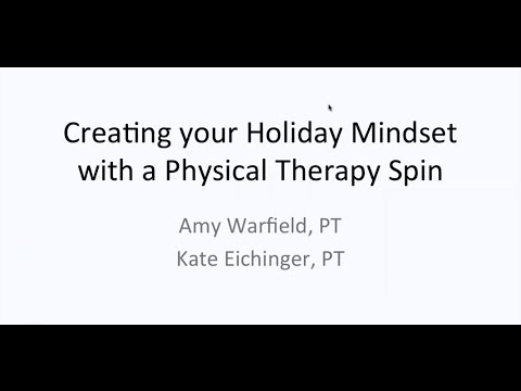 Create Your Holiday Mindset with a Physical Therapist Spin!
