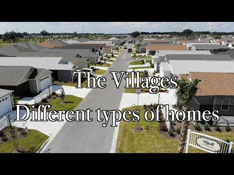 THE VILLAGES FL | Different Types Of Homes