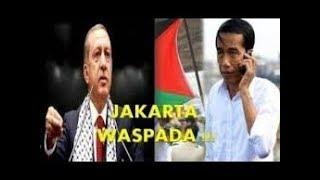 ERDOGAN : WASPADA ..!! JAKARTA TARGET ISRAEL SETELAH AL QUDS