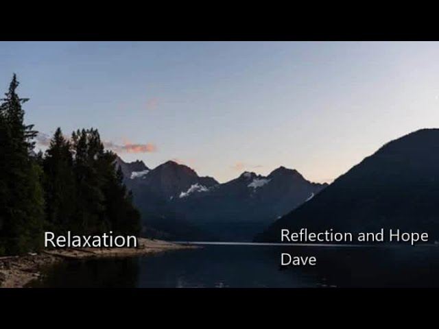 Relaxation. Reflection and Hope