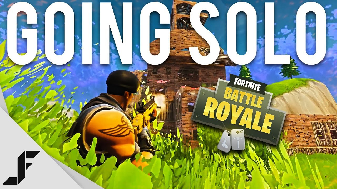 GOING SOLO - Fortnite: Battle Royale - YouTube