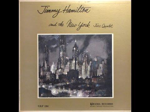 jimmy hamilton NY jazz quintet - blues in my room (1954)
