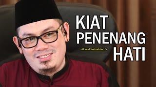 Ceramah Umum: Kiat Penenang Hati - Ustadz Ahmad Zainuddin, Lc