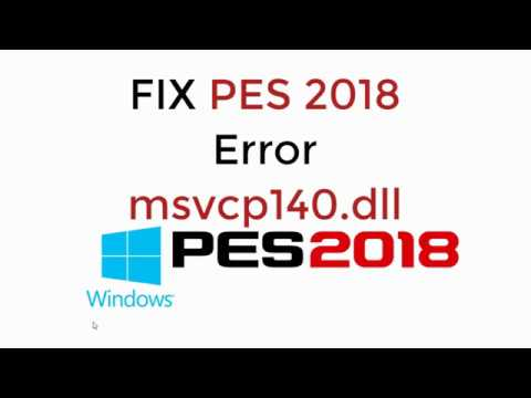 pes 2018 vcruntime140.dll was not found
