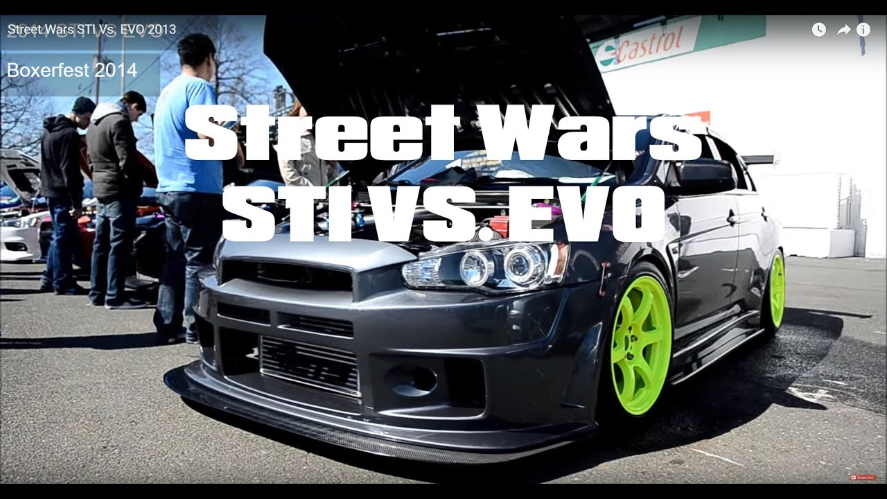 Street Wars STI Vs. EVO 2013