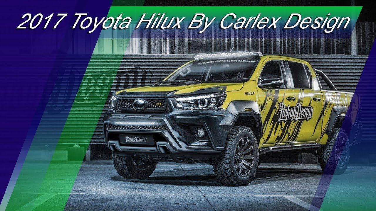 2017 toyota hilux extreme tuning by carlex design youtube 2017 toyota hilux extreme tuning by carlex design sciox Choice Image